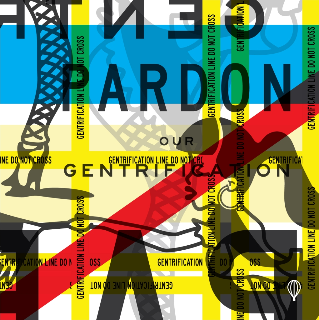 pardon_our_gentrification_3-01