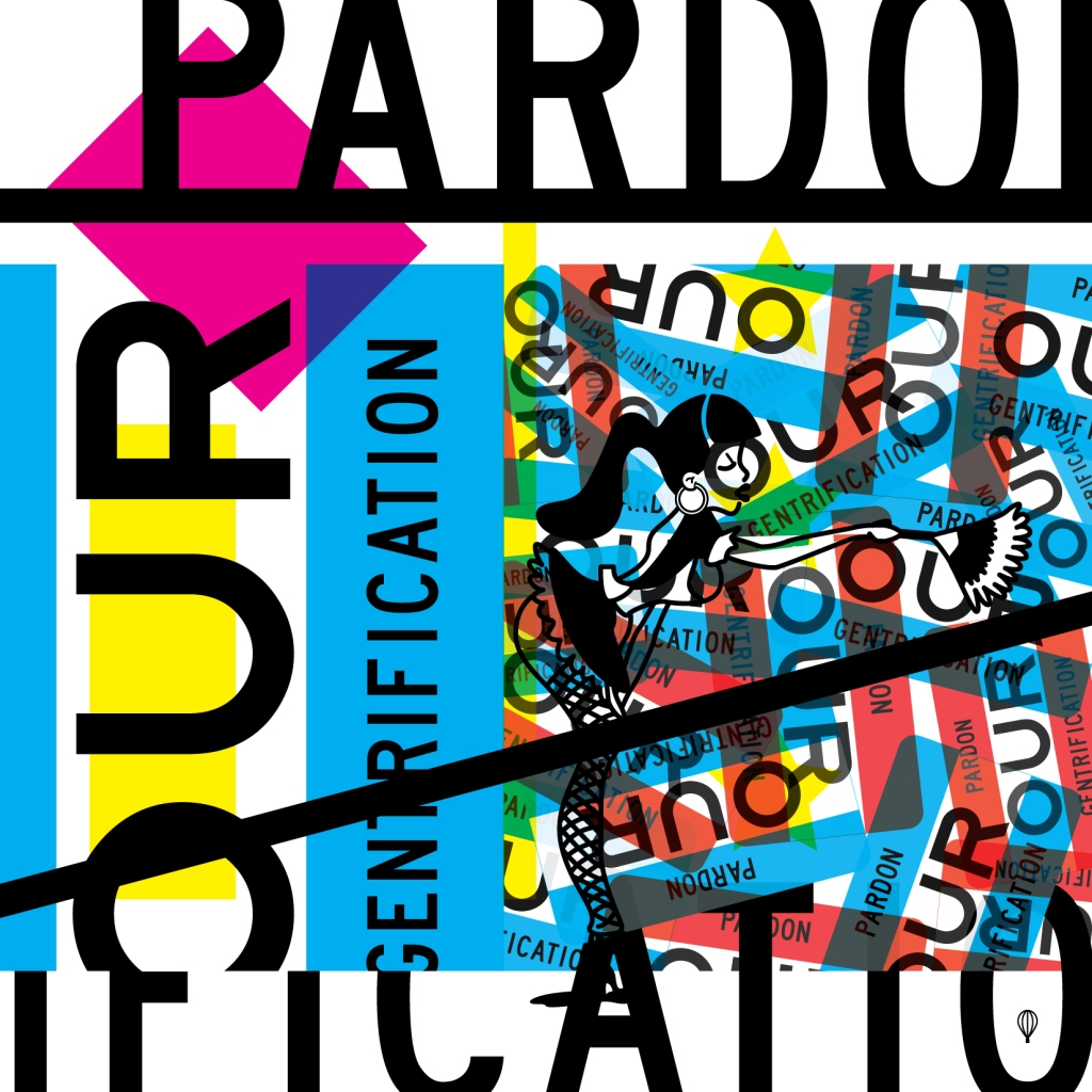 pardon_our_gentrification_7-02