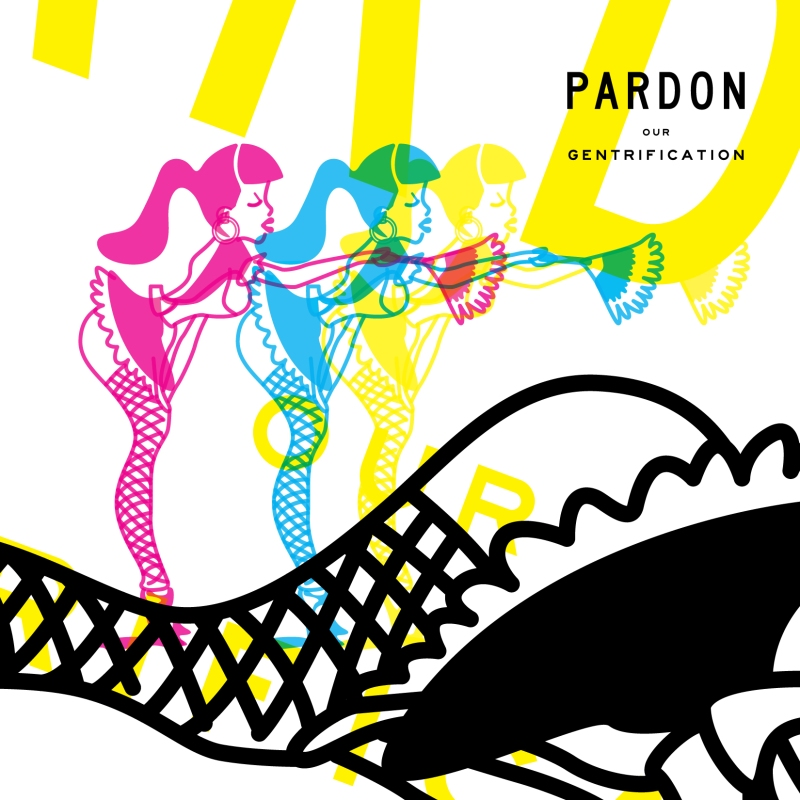 pardon_our_gentrification_cover_2-01