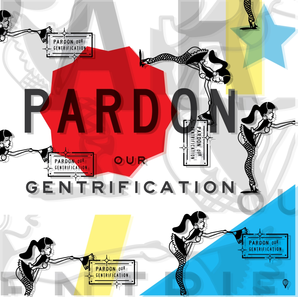 pardon_our_gentrification_poster_2-01